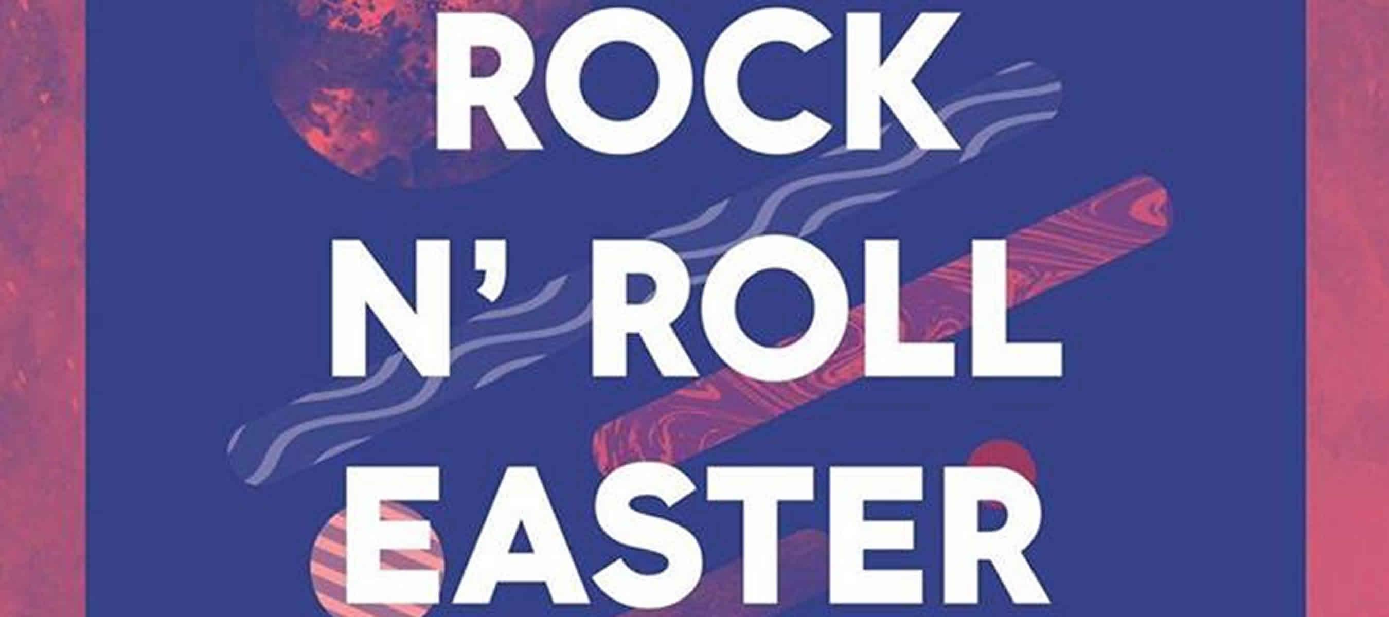 Rock n Roll Easter