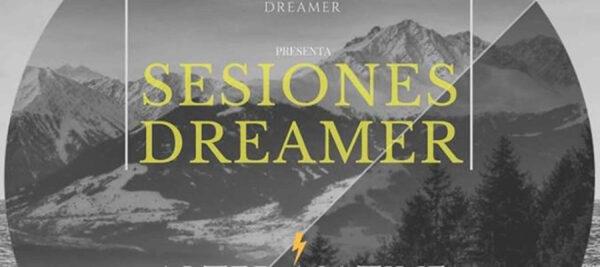 Sesiones Dreamer vol I